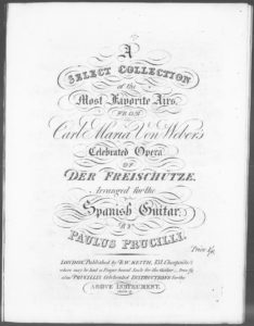 A Select Collection of the Most Favorite Airs from the Celebrated Opera of Der Freischütze. Arranged for the Spanish Guitar