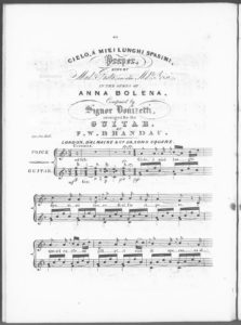 Cielo, à Miei Lunghi Spasimi, Prayer, sung by Made. Pasta, and also Mdle. Grisi, in the Opera of Anna Bolena, arranged for the Guitar