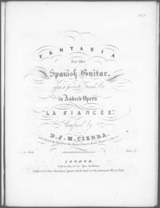 Fantasia for the Spanish Guitar upon a favorite French Air in Auber s Opera La Fiancée