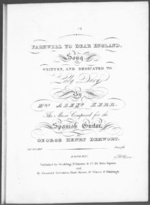 Farewell to Dear England, Song, written by Mrs. Alexr. Kerr, the music composed for the Spanish Guitar
