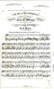 I'd be a butterfly ballad, as sung by Miss E. Jefferson arranged for the Spanish guitar