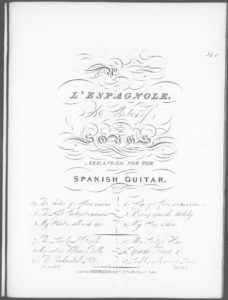 L Espagnole  a Selection of Songs Arranged for the Spanish Guitar. No. 5. O Sing again the Melody