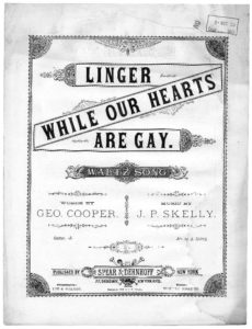 Linger while our hearts are gay Composer J. P. (Joseph P.) Skelly