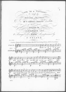 Love in a Cottage, sung by Madame Vestris, in Mr. T. Haynes Bayly s Burletta of that name, Arranged with a Guitar Accompaniment