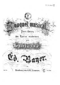 Op. 1 Bouquet musical Pieces choisies des operas Modernes Cah 10