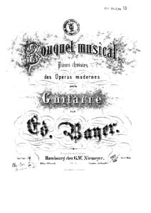 Op. 1 Bouquet musical Pieces choisies des operas Modernes Cah 3