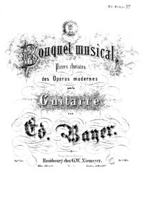 Op. 1 Bouquet musical Pieces choisies des operas Modernes Cah 8