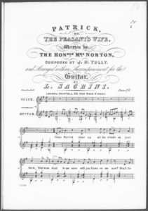 Patrick or The Peasant s Wife, written by The Honble. Mrs. Norton, arranged with an Accompaniment for the Guitar
