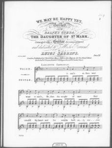 We may be Happy yet  Ballad from Balfe s Opera The Daughter of St. Mark