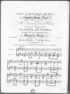 What Fairy-like Music a Gondola Song or Duet, written by Mrs. Cornwell Baron Wilson, arranged with an accompaniment for the Spanish Guitar
