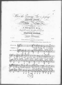 When the Evening Star is Peeping. Fairy Song, as Sung by Miss Love, Written by F. Morton, Esqr., composed with an accompaniment for the Spanish Guitar