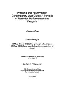 Phrasing and Polyrhythm in Contemporary Jazz Guitar: A Portfolio of Recorded Performances and Exegesis