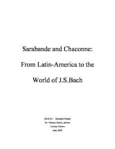 Sarabande and Chaconne From Latin-America to the World of J.S.Bach